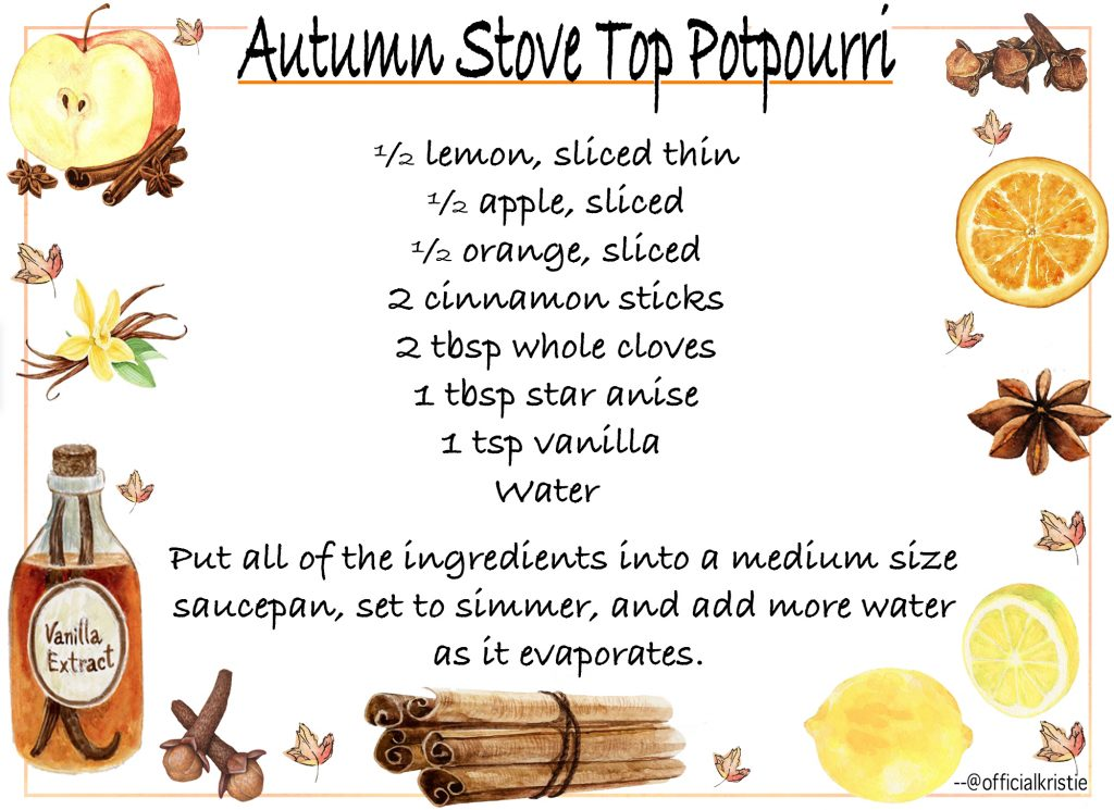 An autumn tradition I've taken from my mom is letting potpourri simmer on the stove as I watch fall inspired movies, like Dead Poets Society, Good Will Hunting, and Autumn in New York.