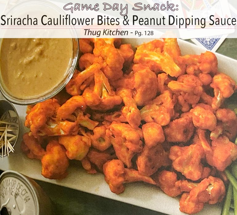 Plant-Based Recipes: Roasted Sriracha Cauliflower Bites with Peanut Dipping Sauce from Thug Kitchen