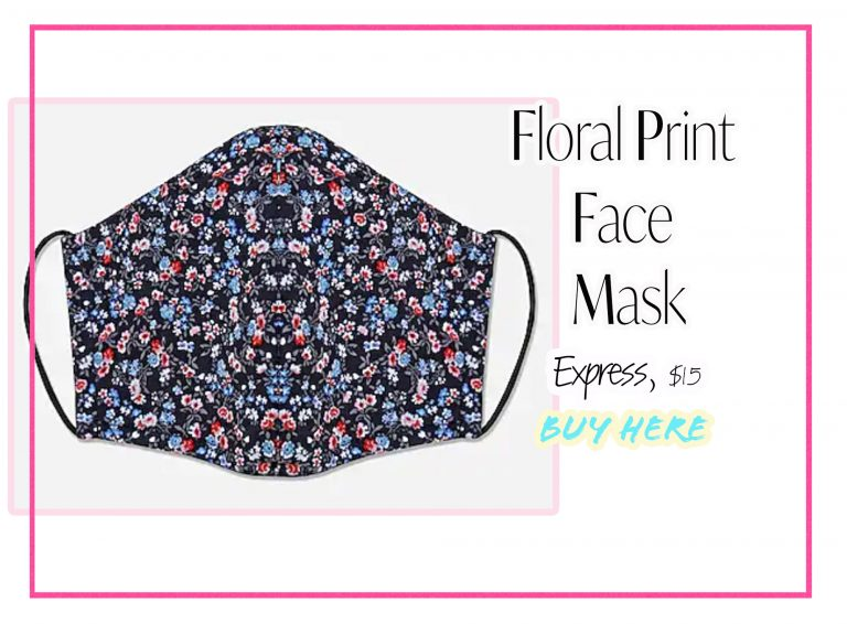 Cloth Face Coverings: Floral Print Mask by Express