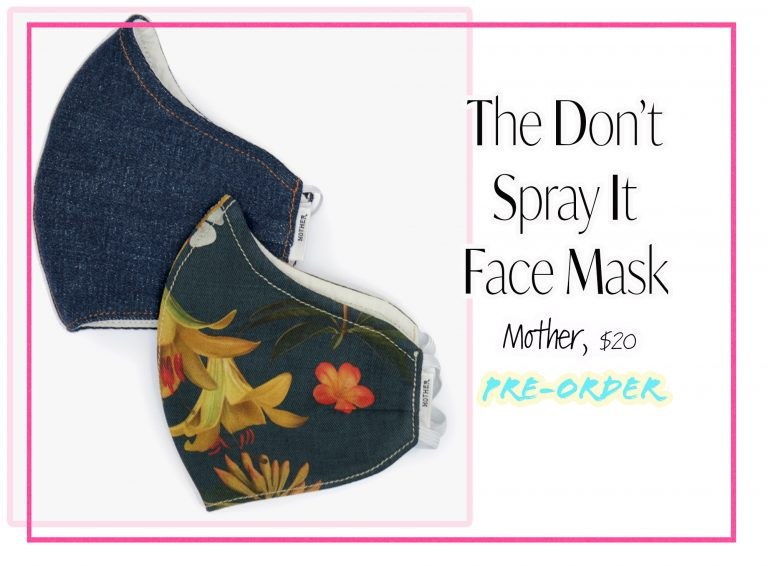 Cloth Face Coverings: The Don't Spray It Face Mask by Mother
