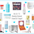 20 of My Favorite Brands You Can Find in The Target Beauty Aisle